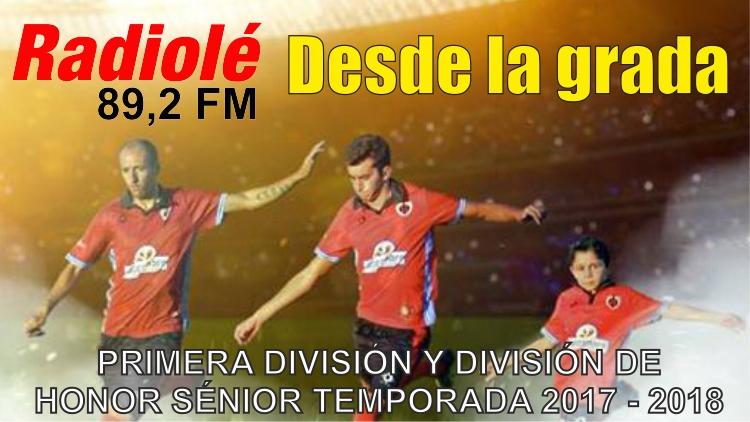 Desde La Grada División de Honor 2017-2018