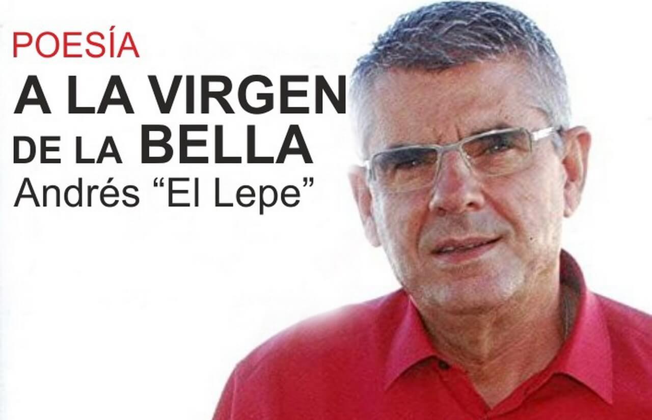Poesía a la Virgen Bella de Andrés «El Lepe»
