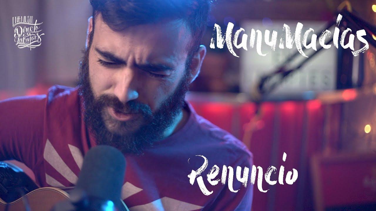 Manu Macías «Renuncio»